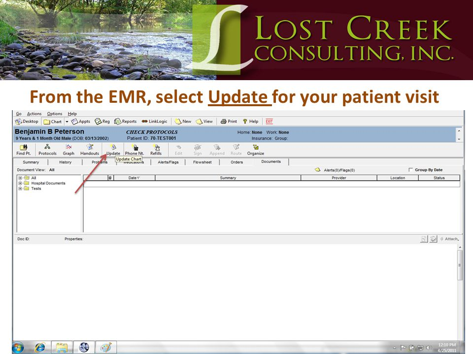 From the EMR, select Update for your patient visit