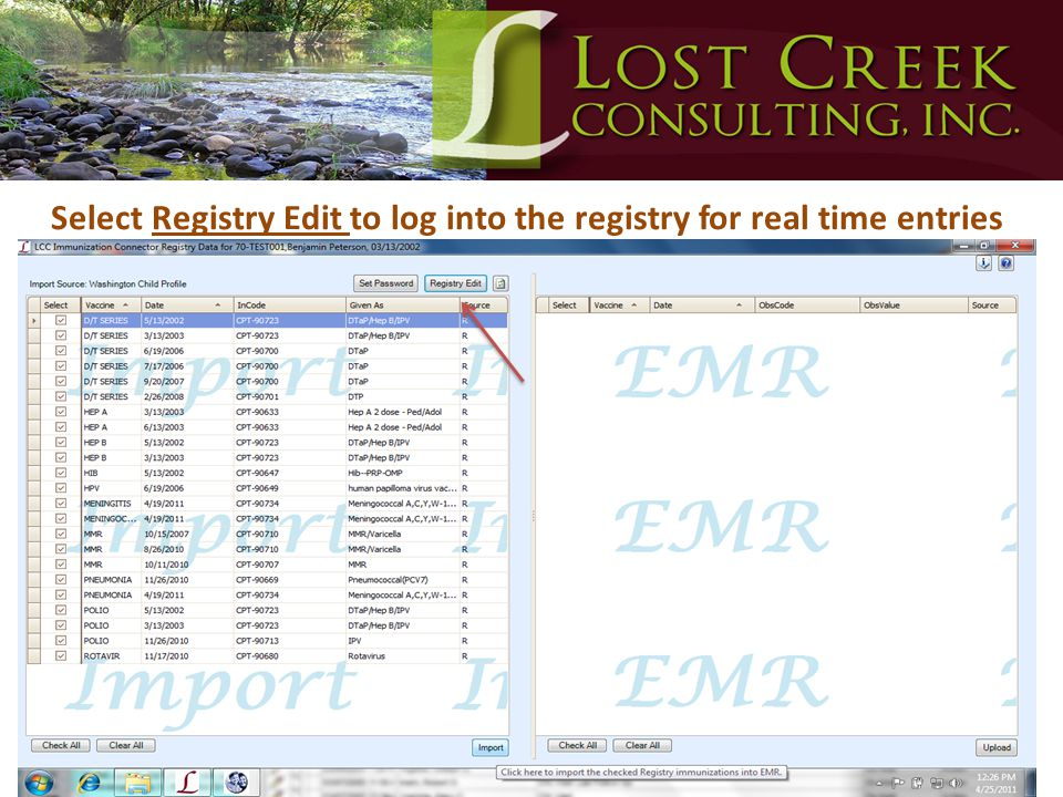 Select Registry Edit to log into the registry for real time entries