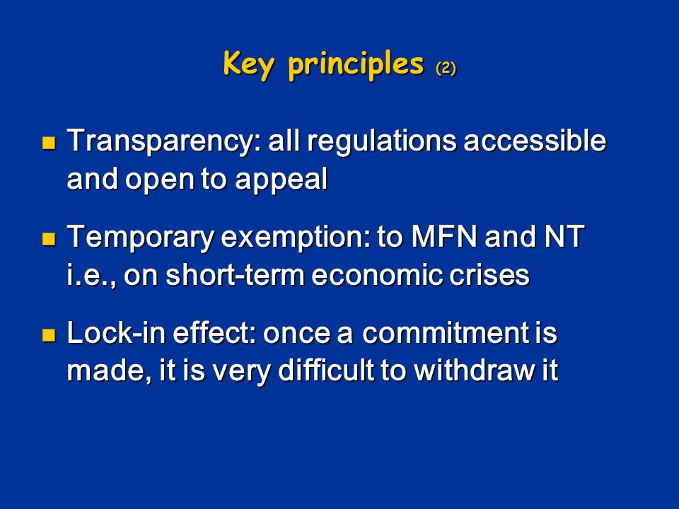 Key principles (2) Transparency: all regulations accessible and open to appeal.