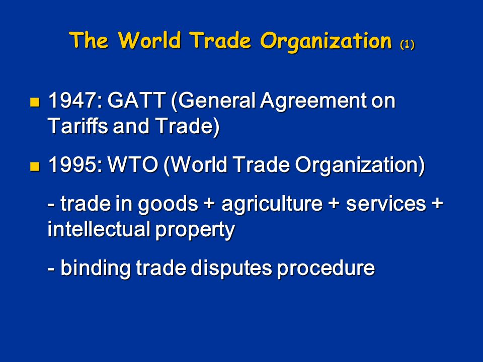 The World Trade Organization (1)
