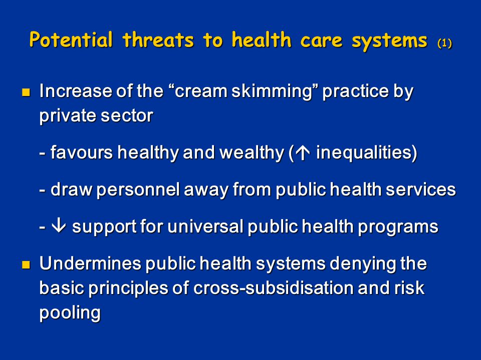 Potential threats to health care systems (1)