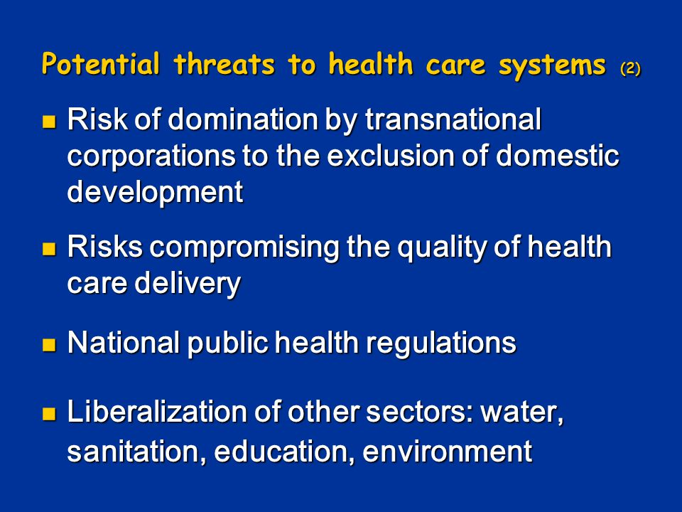 Potential threats to health care systems (2)