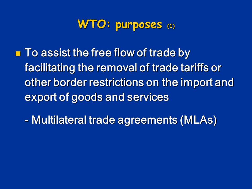 WTO: purposes (1)