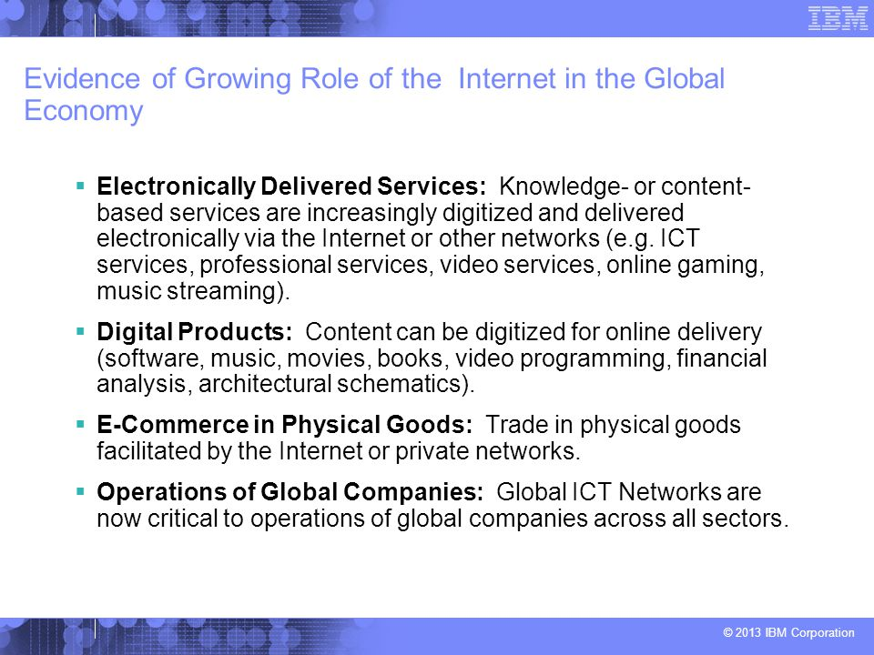 Evidence of Growing Role of the Internet in the Global Economy