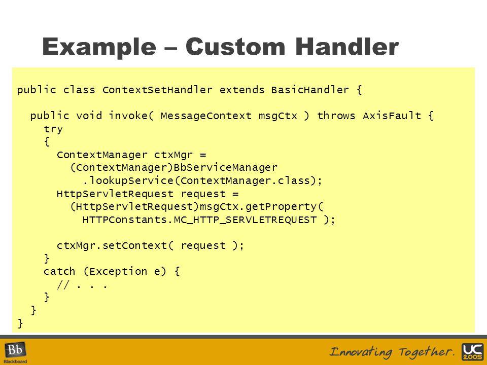 Example – Custom Handler