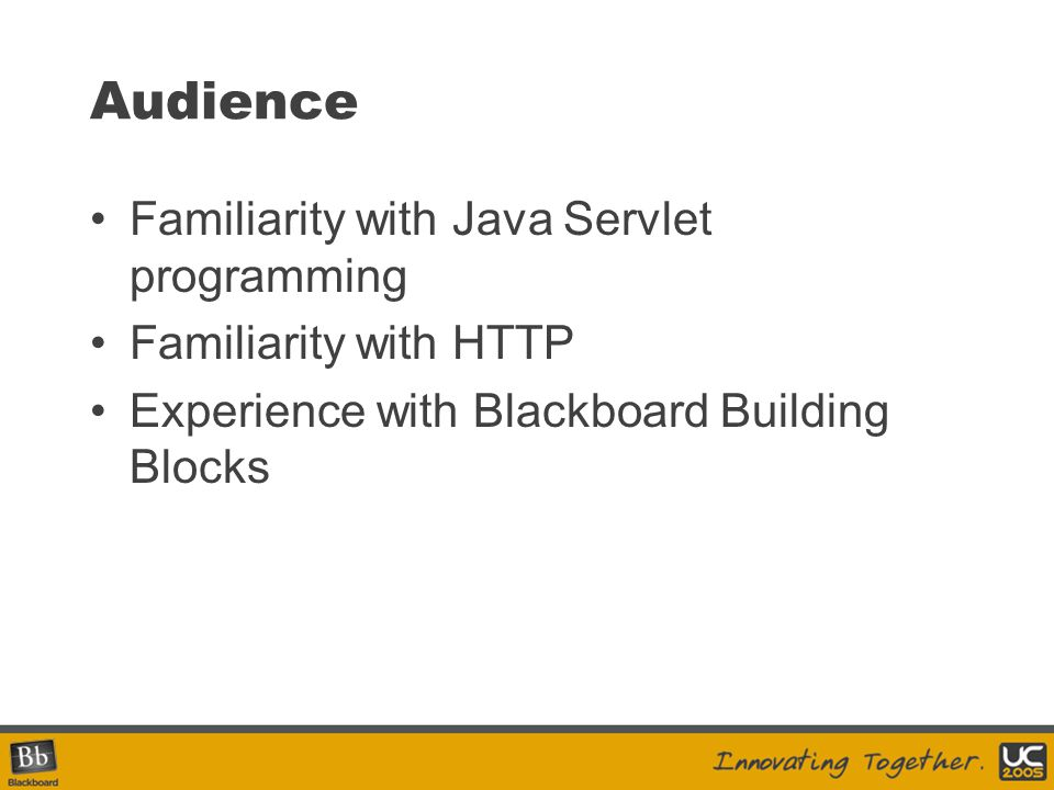 Audience Familiarity with Java Servlet programming