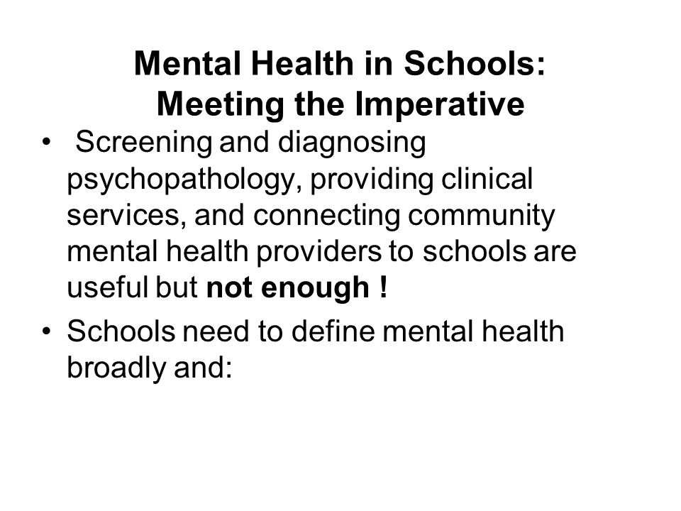 Mental Health in Schools: Meeting the Imperative