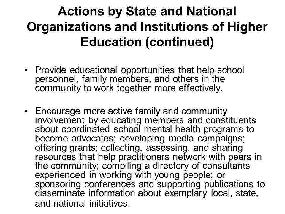 Actions by State and National Organizations and Institutions of Higher Education (continued)