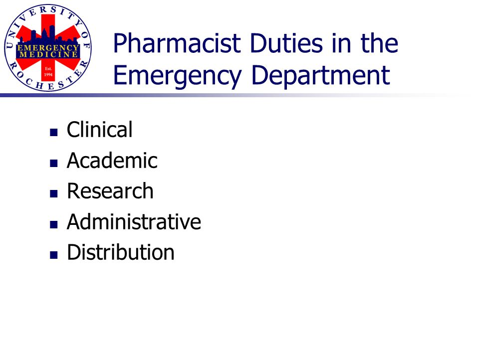 Pharmacist Duties in the Emergency Department