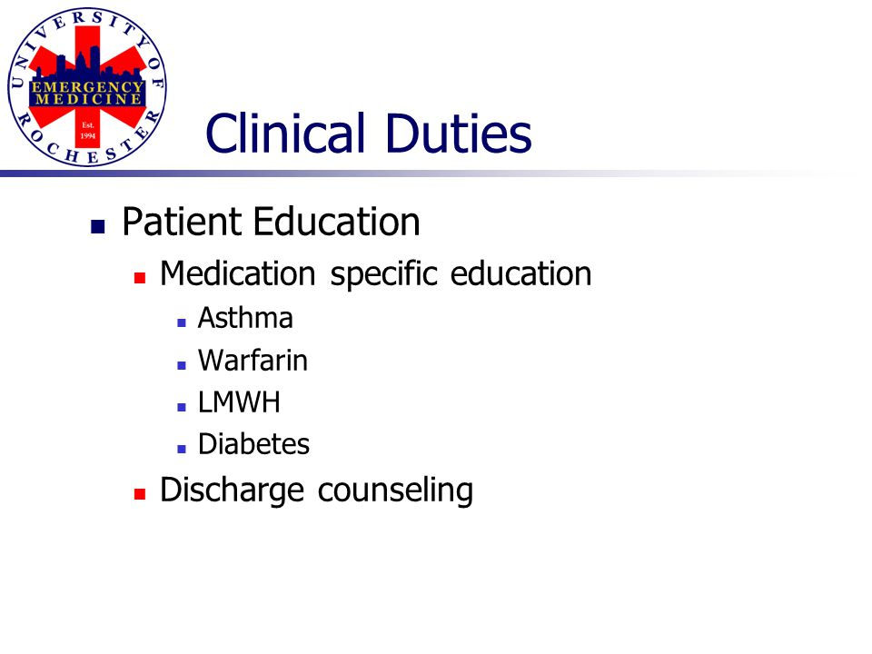 Clinical Duties Patient Education Medication specific education