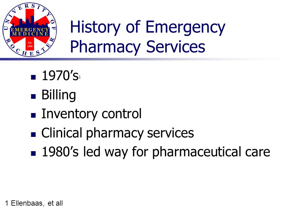 History of Emergency Pharmacy Services
