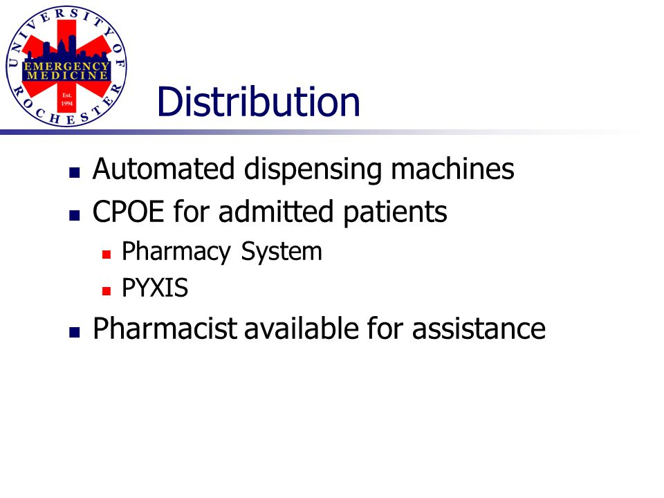 Distribution Automated dispensing machines CPOE for admitted patients
