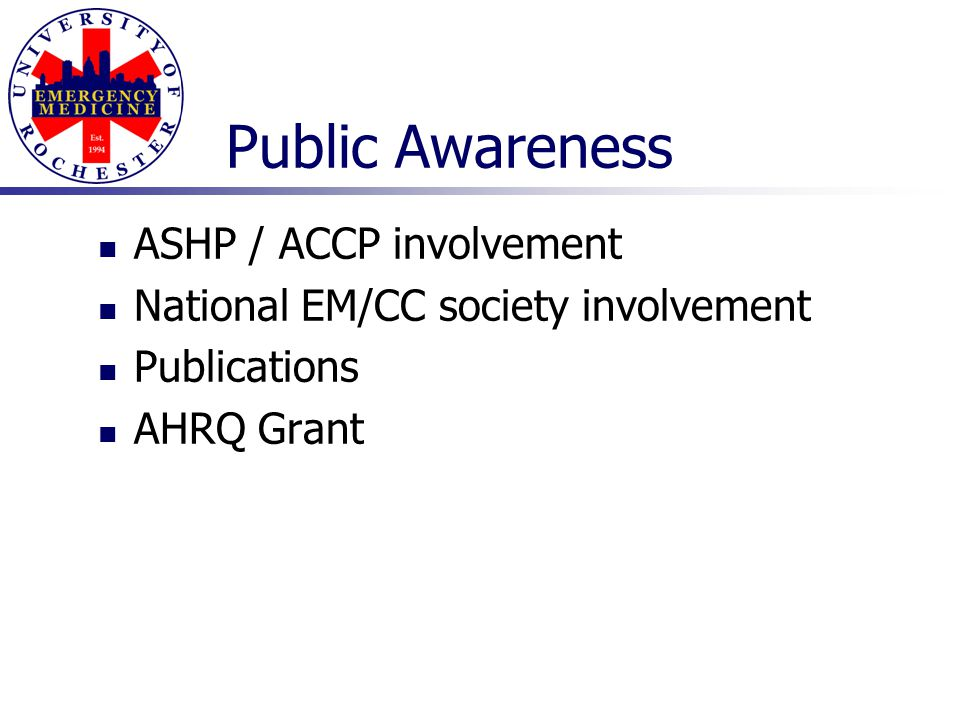 Public Awareness ASHP / ACCP involvement