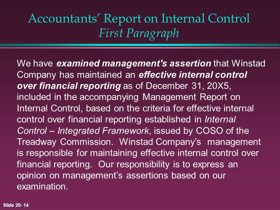 Accountants' Report on Internal Control First Paragraph