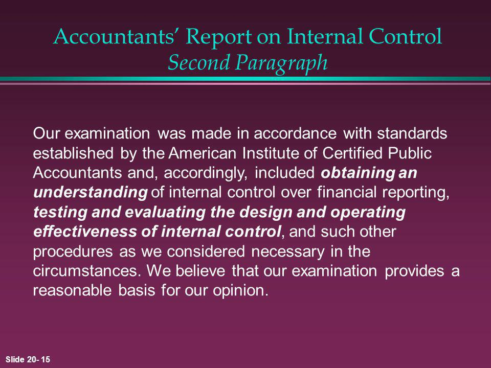 Accountants' Report on Internal Control Second Paragraph