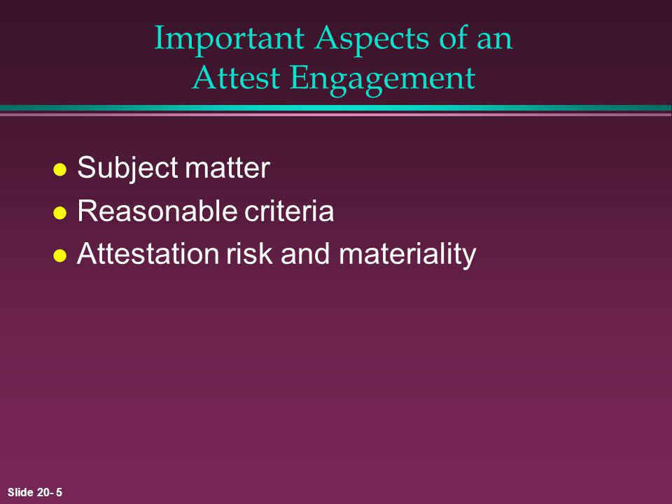Important Aspects of an Attest Engagement