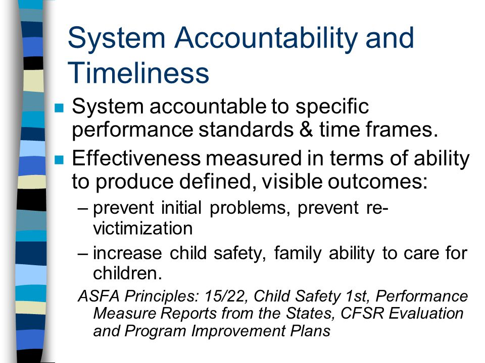 System Accountability and Timeliness
