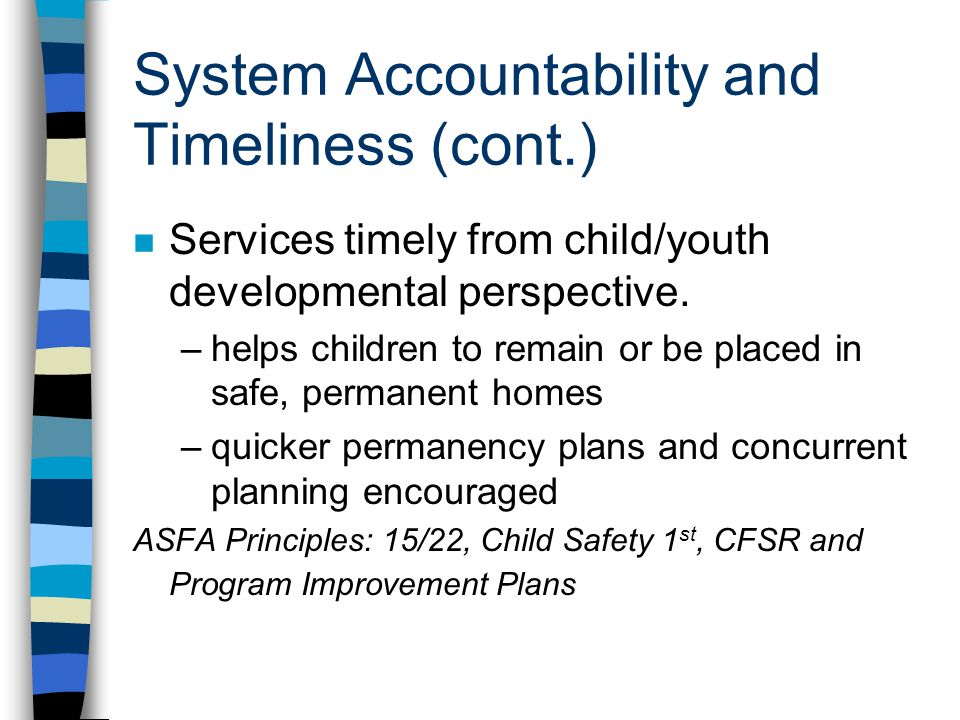 System Accountability and Timeliness (cont.)