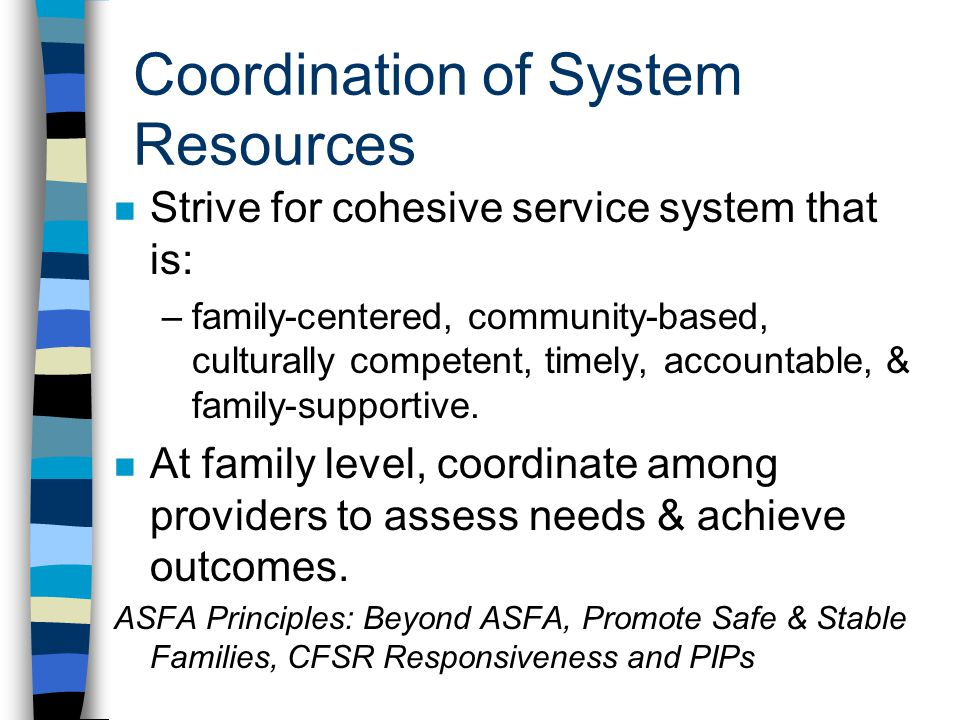 Coordination of System Resources