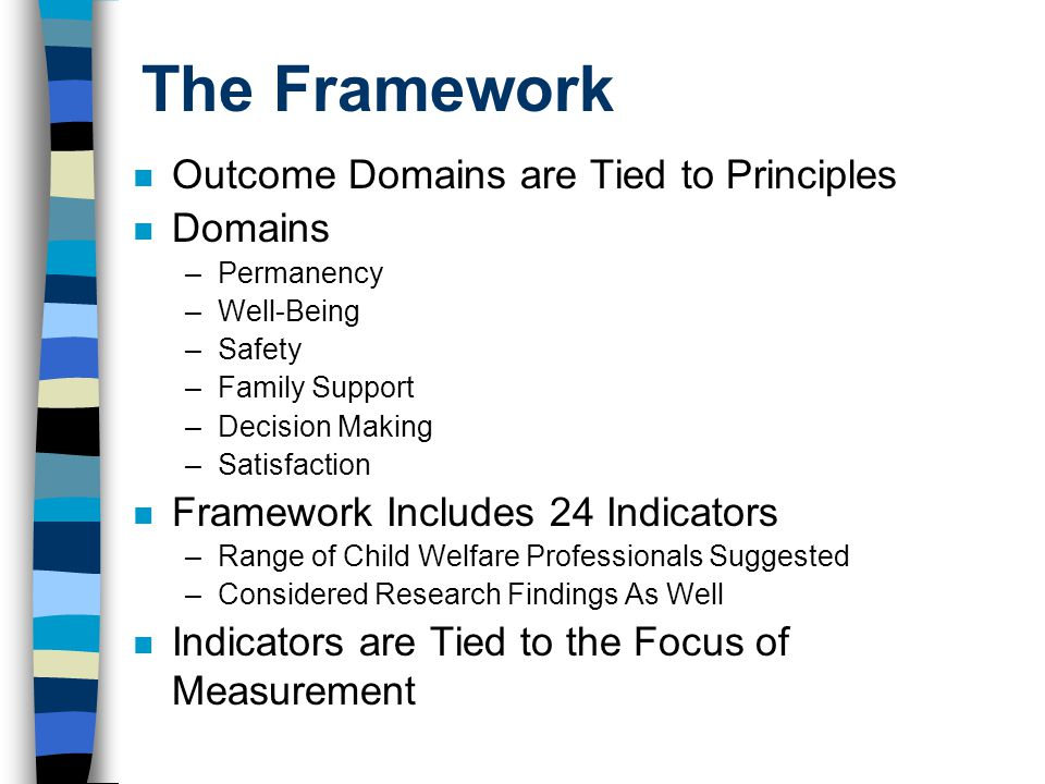 The Framework Outcome Domains are Tied to Principles Domains