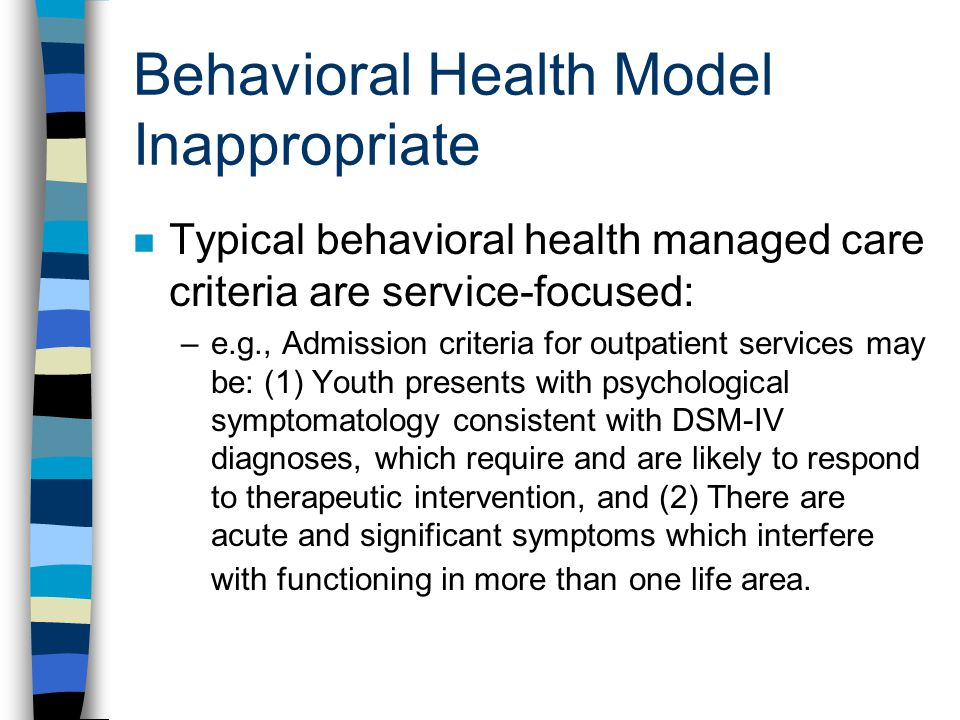 Behavioral Health Model Inappropriate
