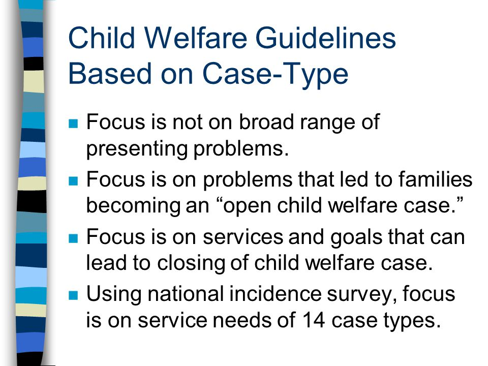 Child Welfare Guidelines Based on Case-Type