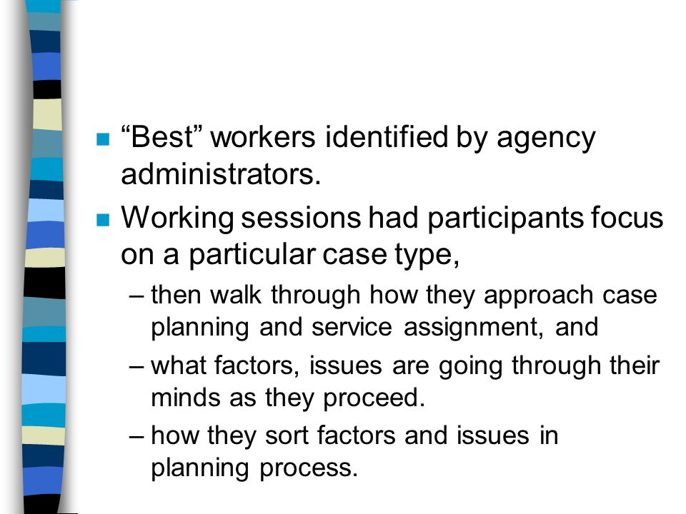 Best workers identified by agency administrators.
