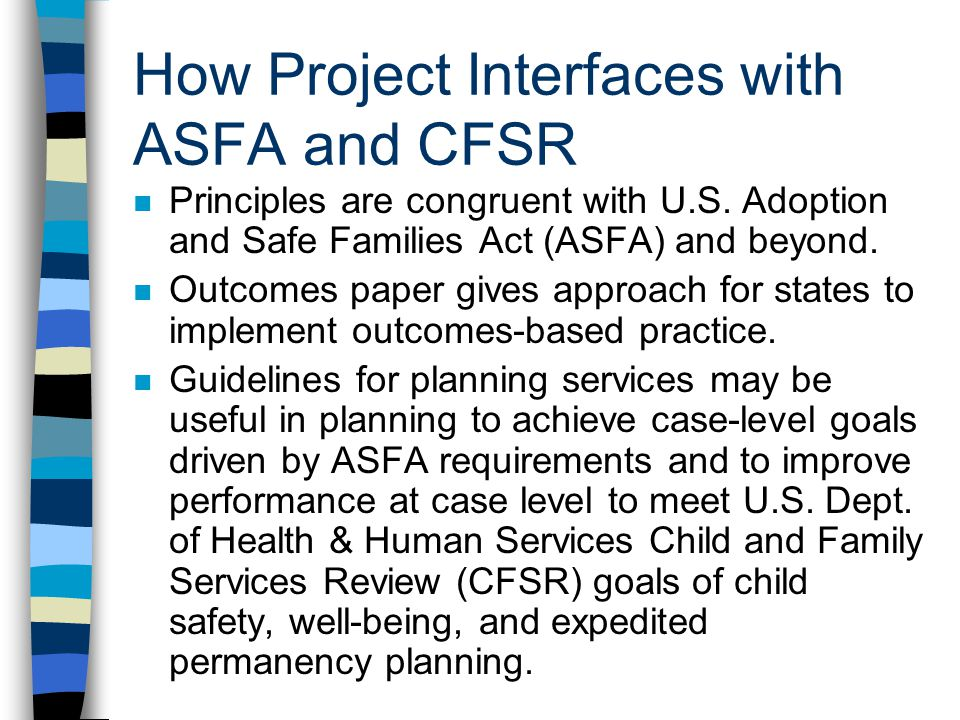 How Project Interfaces with ASFA and CFSR