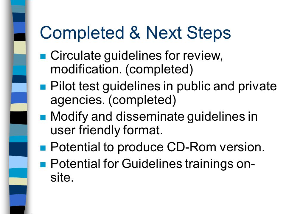4/1/2017 Completed & Next Steps. Circulate guidelines for review, modification. (completed)