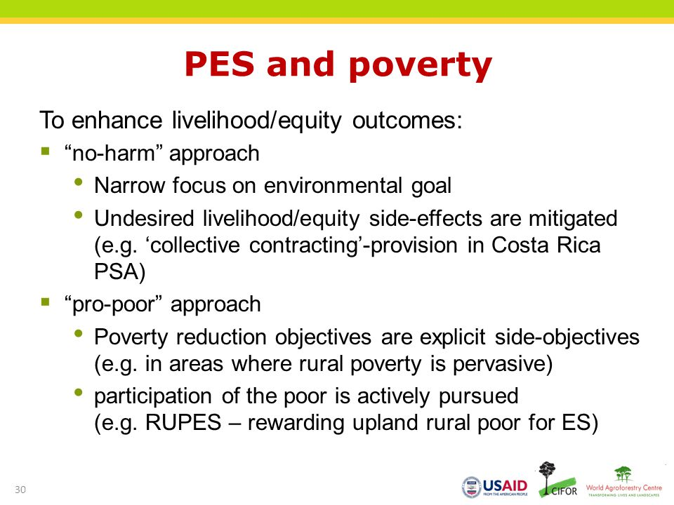 PES and poverty To enhance livelihood/equity outcomes: