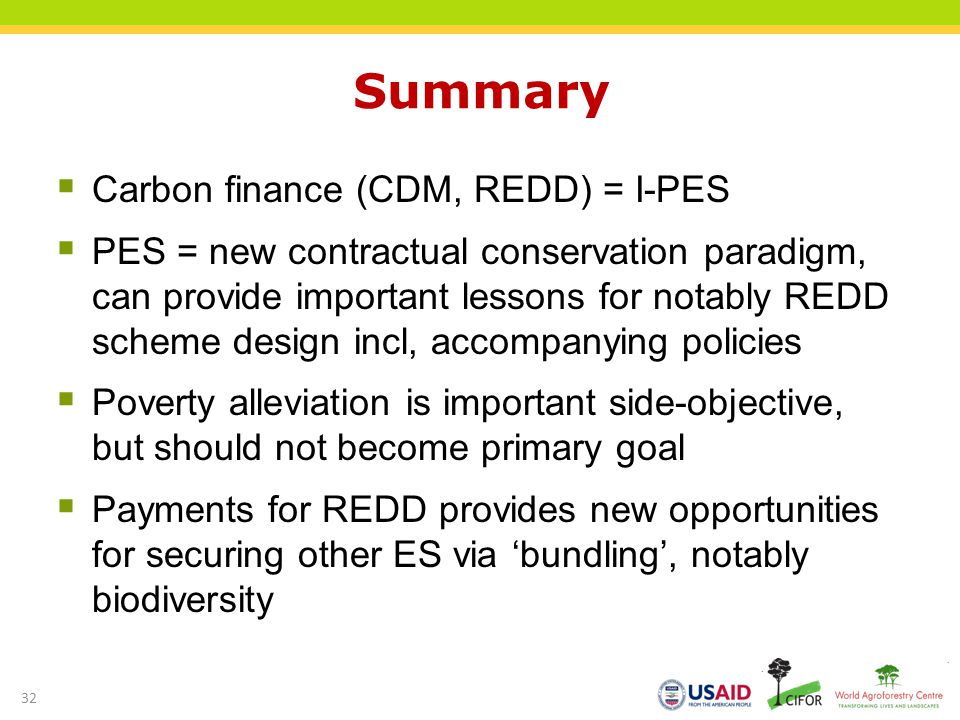 Summary Carbon finance (CDM, REDD) = I-PES