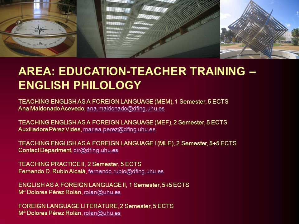 AREA: EDUCATION-TEACHER TRAINING – ENGLISH PHILOLOGY