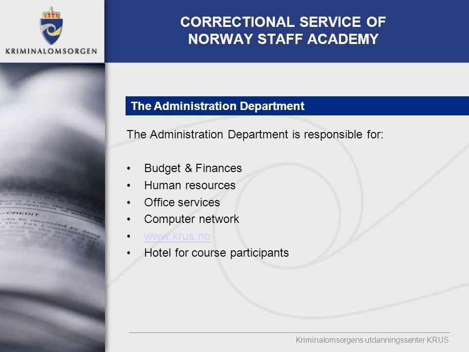 CORRECTIONAL SERVICE OF NORWAY STAFF ACADEMY