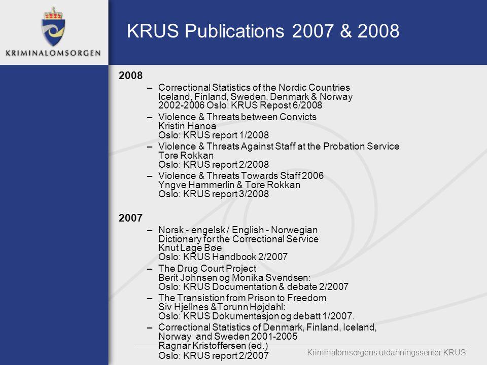 KRUS Publications 2007 & 2008 2008.