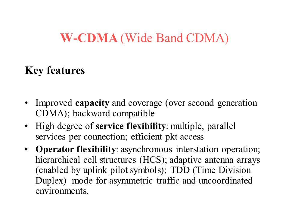 W-CDMA (Wide Band CDMA)
