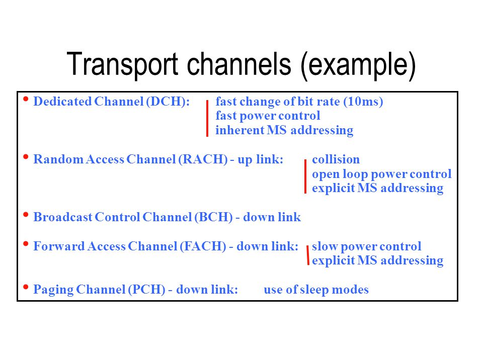 Transport channels (example)