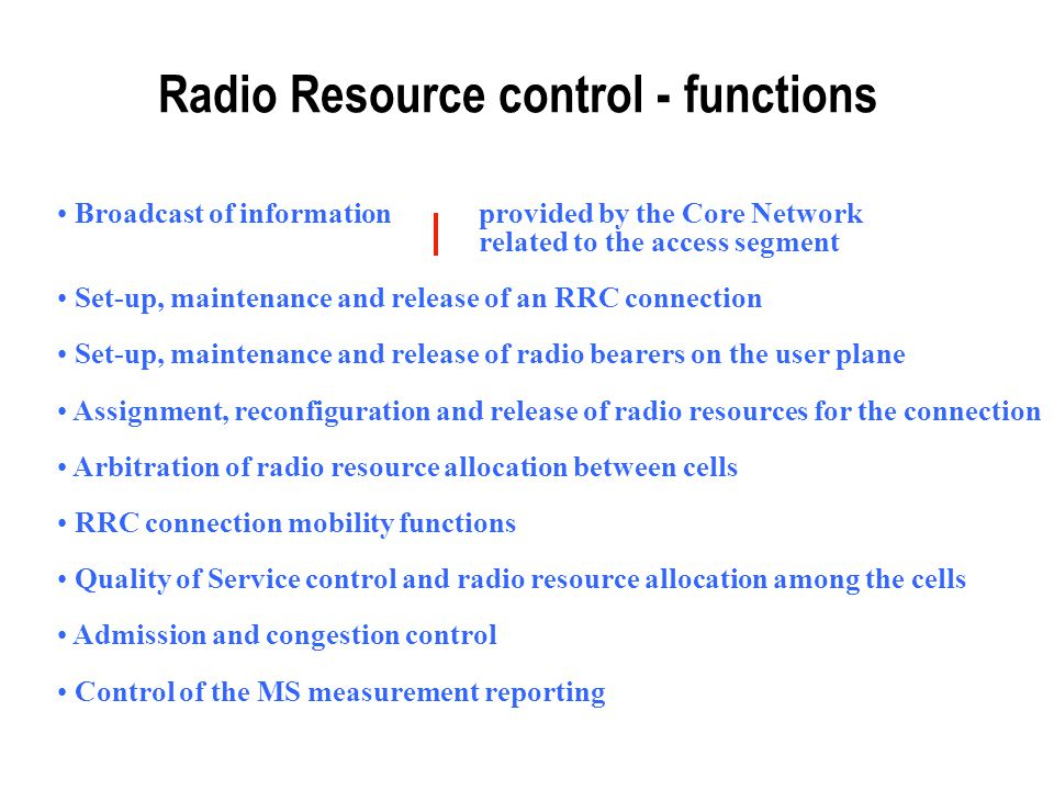 Radio Resource control - functions