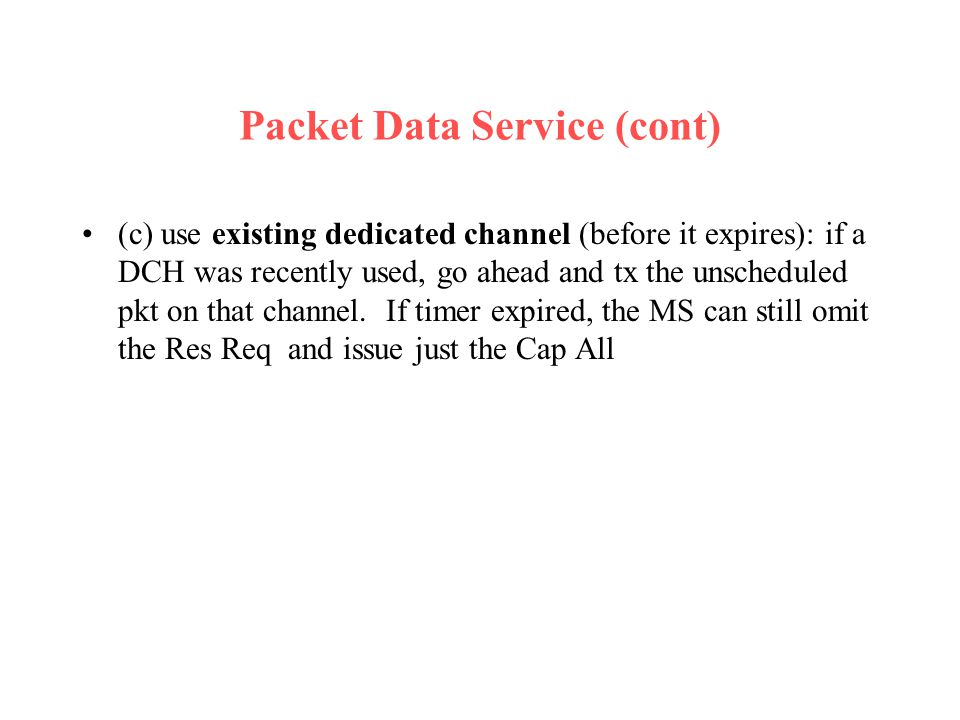 Packet Data Service (cont)