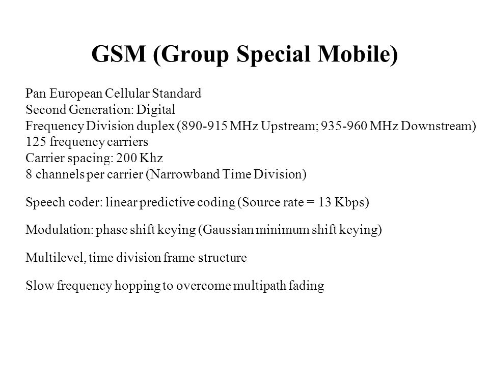 GSM (Group Special Mobile)