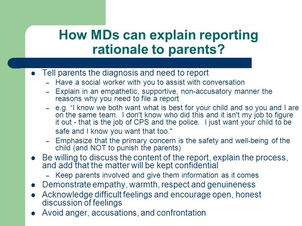 How MDs can explain reporting rationale to parents