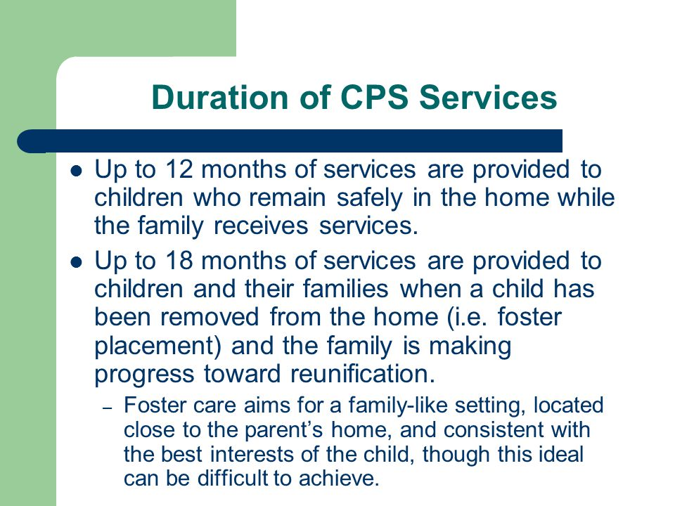Duration of CPS Services