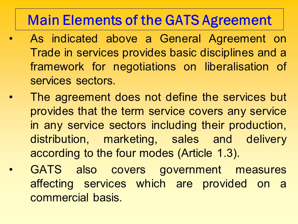 Main Elements of the GATS Agreement