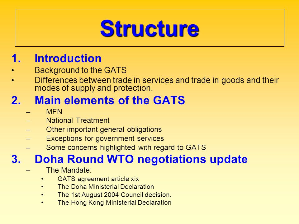 Structure Introduction Main elements of the GATS