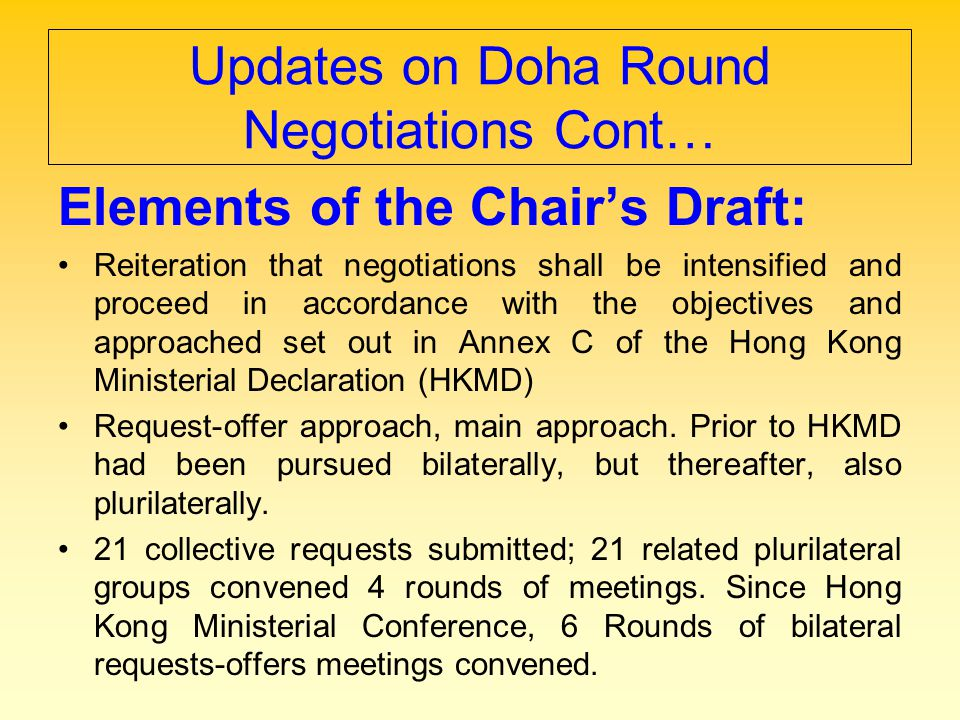 Updates on Doha Round Negotiations Cont…