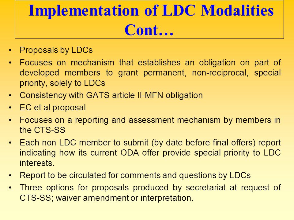 Implementation of LDC Modalities Cont…