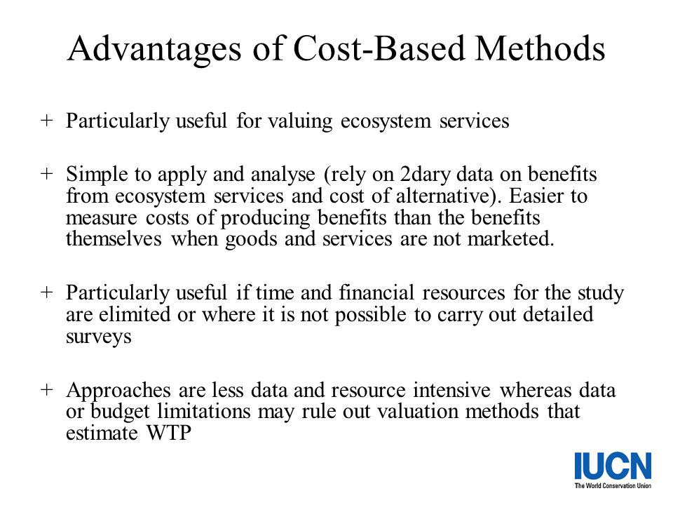 Advantages of Cost-Based Methods