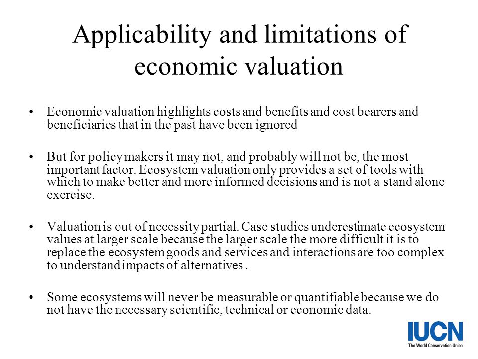 Applicability and limitations of economic valuation