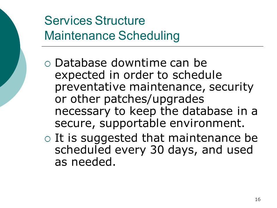 Services Structure Maintenance Scheduling