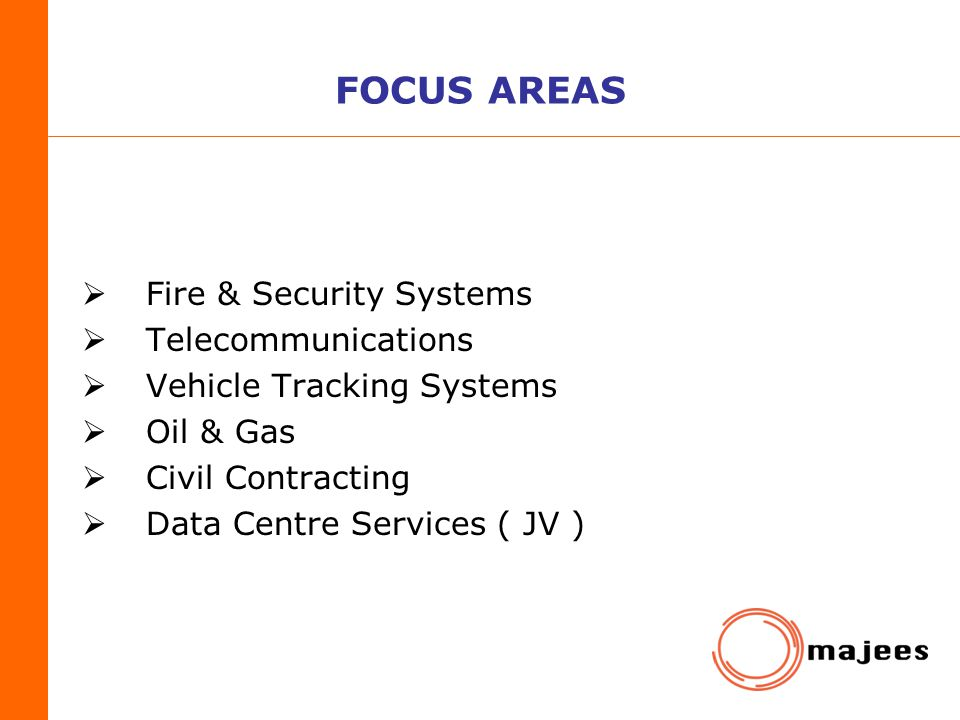 FOCUS AREAS Fire & Security Systems Telecommunications