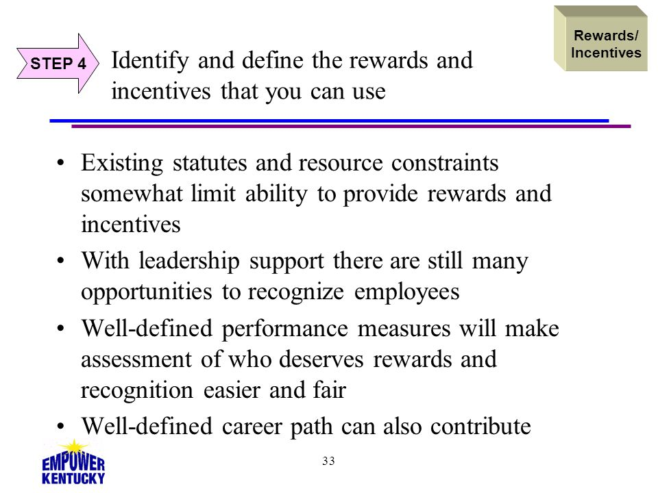 Identify and define the rewards and incentives that you can use
